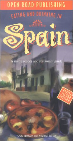 Eating & Drinking in Spain: Spanish Menu Reader and Restaurant Guide