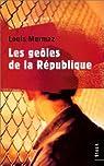 Les Geôles de la République par Mermaz