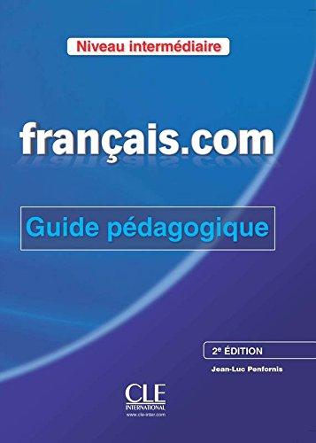 Download Francais.Com Nouvelle Edition: Guide Pedagogique 2 (French Edition) pdf