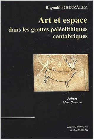 Livre electronique gratuit Art et espace dans les grottes paleolithiques cantabriques