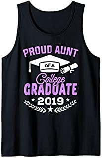 Best Gift Proud Aunt of a 2019 College Graduate Aunt Gift  Tank Top Need Funny TShirt