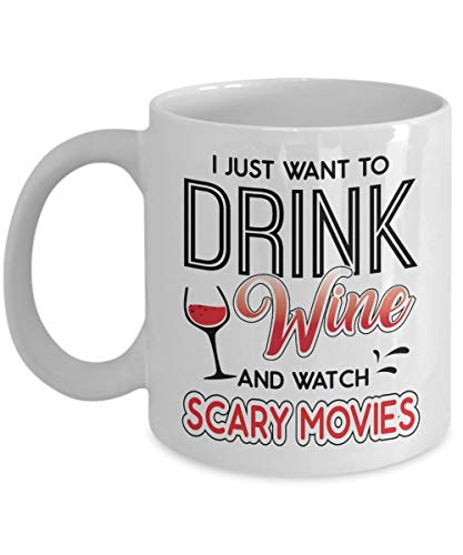 Cute Halloween Coffee Ceramic Mug - I Just Want To Drink Wine And Watch Scary Movies | Best Halloween, Birthday Gift For Wine Lovers, Grandpa, Dad, Mom, Uncle - 11 Oz White]()