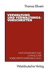 Verwaltung und Verwaltungsvorschriften: Notwendigkeit und Chance der Vorschriftenvereinfachung