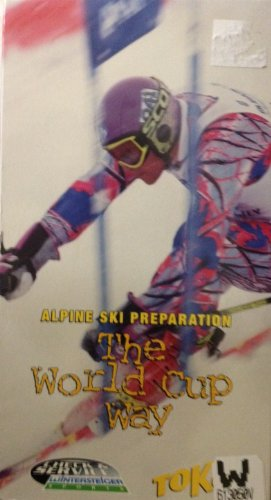 World Cup Way:Alpine Ski Preparation - Cup World Alpine