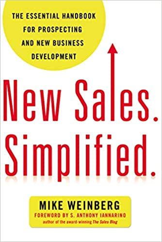 Book Title - New Sales. Simplified.: The Essential Handbook for Prospecting and New Business Development