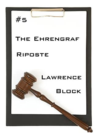book cover of The Ehrengraf Riposte