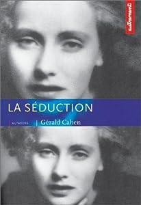 """Afficher """"La Séduction"""""""