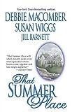 That Summer Place, Jill Barnett and Debbie Macomber, 0778321193