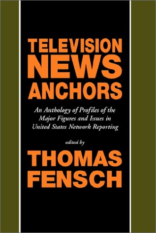 Read Online Television News Anchors pdf
