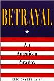 Betrayal, Eric O. Ayisi, 1571972714