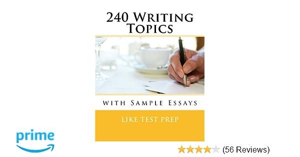 Amazoncom  Writing Topics With Sample Essays  Writing  Amazoncom  Writing Topics With Sample Essays  Writing Topics   Like Test Prep Books