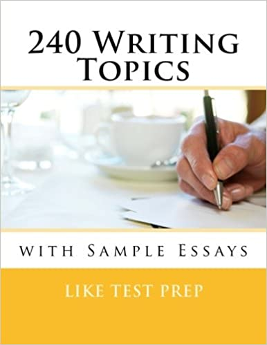 writing topics with sample essays like test prep