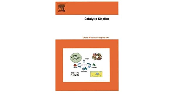 catalytic kinetics murzin dmitry yu salmi tapio