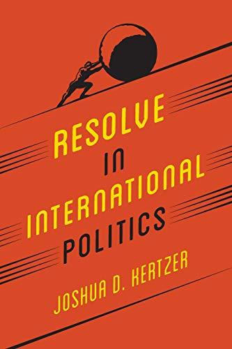 Image of Resolve in International Politics (Princeton Studies in Political Behavior)
