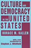 img - for Culture and Democracy in the United States (Studies in Ethnicity) book / textbook / text book