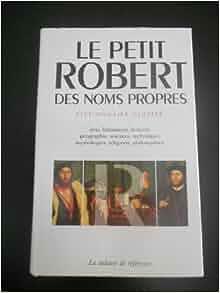 Le Petit Robert: Dictionnaire de la langue française