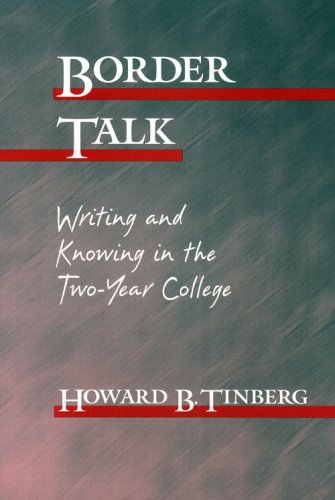 Border Talk: Writing and Knowing in the Two-Year College