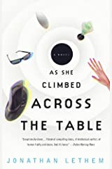 As She Climbed Across the Table: A Novel (Vintage Contemporaries) Kindle Edition