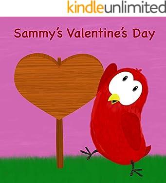 Sammy's Valentine's Day (Sammy Bird Series)