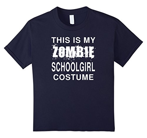 Last Minute School Girl Costume - Kids This Is My Zombie Schoolgirl Costume Funny Halloween T-Shirt 12 Navy