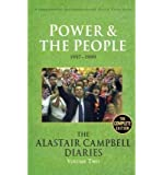 [(Diaries Volume Two: Volume 2: Power and the People )] [Author: Alastair Campbell] [Aug-2011]