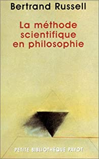 La Méthode scientifique en philosophie par Bertrand Russell