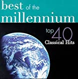 Best Of The Millennium: Top 40 Classical Hits (2 CD)