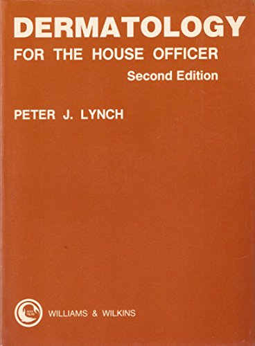 Dermatology for the House Officer (House officer series)