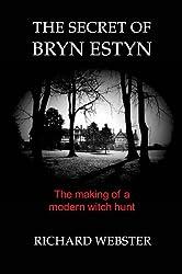The Secret of Bryn Estyn: The Making of Modern Witch Hunt