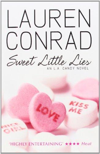 Sweet Little Lies (L.A. Candy) (Collection Lauren Conrad)