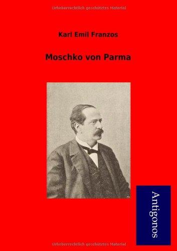 Read Online Moschko Von Parma (German Edition) PDF