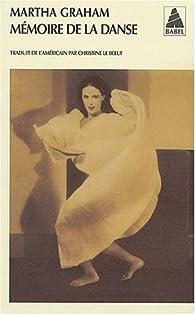 Mémoire de la danse par Martha Graham