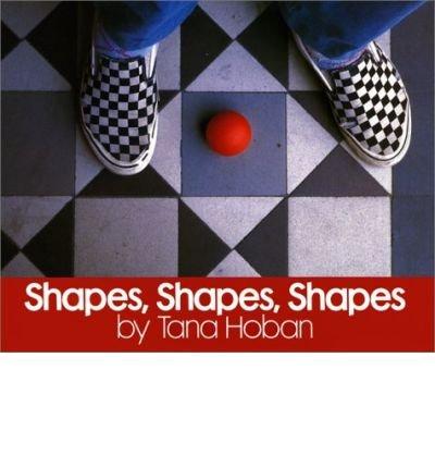 [ Shapes, Shapes, Shapes[ SHAPES, SHAPES, SHAPES ] By Hoban, Tana ( Author )May-12-1986 Hardcover