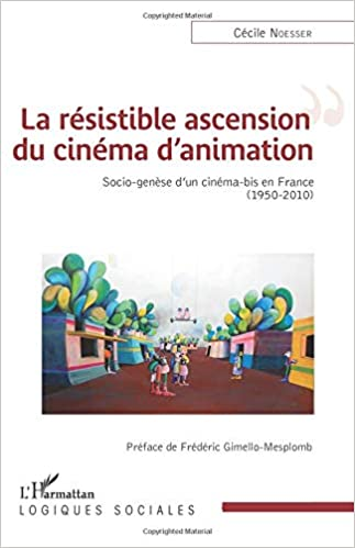 Amazon Com La Resistible Ascension Du Cinema D Animation