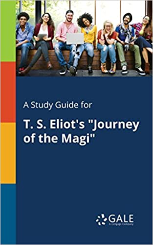 journey of the magi ts eliot sparknotes