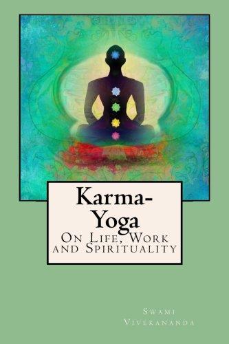 Karma-Yoga: On Life, Work and Spirituality pdf epub