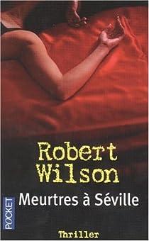 Meurtres à Séville par Wilson