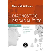 Diagnóstico Psicanalítico: Entendendo a Estrutura da Personalidade no Processo Clínico