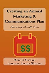 Creating an Annual Marketing and Communications Plan: Fundraising Success Series
