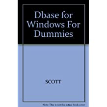 dBASE for Windows for Dummies