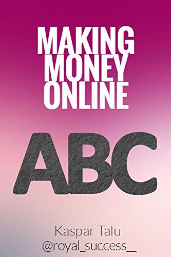 Making Money Online ABC