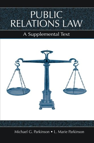 Public Relations Law: A Supplemental Text (Lea's Communication Series) by Brand: Routledge