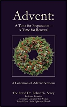 Advent: A Time for Preparation ? A Time for Renewal