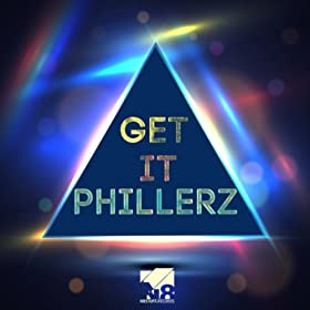 Phillerz-Get It