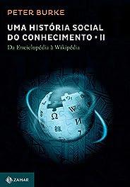 Uma história social do conhecimento 2: da Enciclopédia a Wikipédia