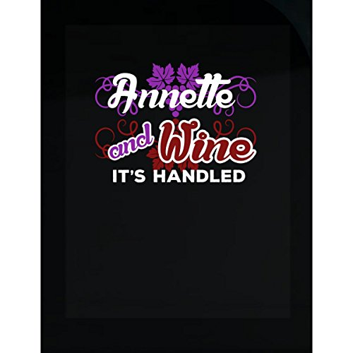 - Prints Express Annette Shirt Annette and Wine Its Handled Wine Lover Gift - Sticker