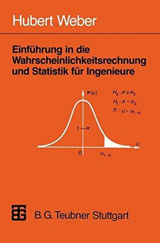 Einführung in die Wahrscheinlichkeitsrechnung und Statistik für Ingenieure (German Edition)