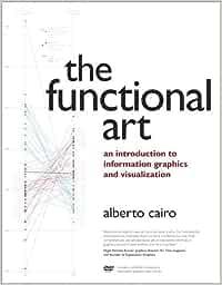 El arte funcional: una introducción a los gráficos y la visualización de información
