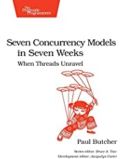Seven Concurrency Models in Seven Weeks: When Threads Unravel