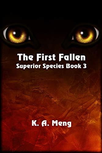 The First Fallen (Superior Species Book 3) by [Meng, K. A.]